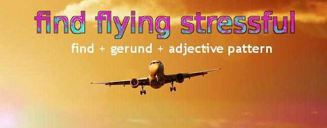 Find + gerund + adjective pattern