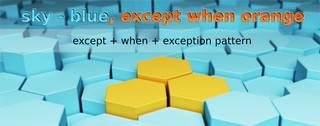 Introducing exception with except + when + exception pattern
